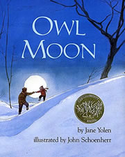 Owl Moon by Jane Yolen, illustrate by John Schoenherr, 1987
