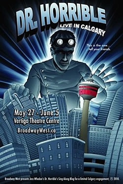 Doctor Horrible's Sing-Along Blog Live in Calgary!
